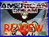 The American Dream Film Review By Alex Jones