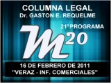 21&#186 Programa: VERAZ - Informes Comerciales - 16 02 2011 - Magazine M20 - Cablevision