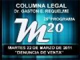 25&#186 Programa: Denuncia De Venta - 22 03 2011 - Magazine M20 - Cablevision