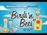 Birds N&apos Bees