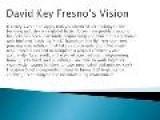 David Key Fresno Biography