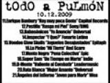TOdO A PuLmóN - 10.12.2009