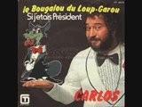Carlos - Le Bougalou Du Loup-Garou 1975