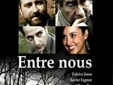 ENTRE NOUS Un Film De Fouad BENHAMMOU