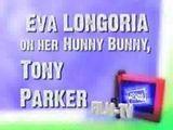 Eva Longoria On Her Hunny Bunny, Tony Parker