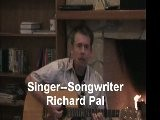 Richard Pal--sings James Taylor Style-- I&#039 M Better Now