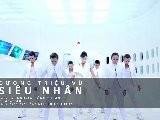 MV Duong Trieu Vu - Sieu Nhan Viet-Pop - HD