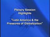 CGI Plenary On Latin America And Globalization