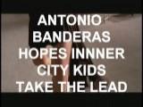 ANTONIO BANDERAS SAYS DANCE , DON' T DO DRUGS