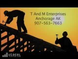 T And M Enterprises-Roofers In Anchorage AK