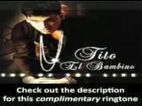 Tito El Bambino - Mi Chica Rebelde - EXCLUSIVE RINGTONE!