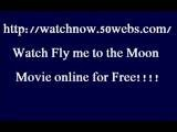 Watch Fly Me To The Moon Movie Online For Free