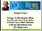 Home Internet Business | Things To Remember When You Create Your Own Video Product And Other Related Internet Marketing Tips For Beginners